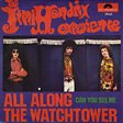 The Jimi Hendrix Experience                                                                                   - All Along The Watchtower Mp3