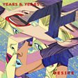 Years & Years                                                                                   - Desire Mp3