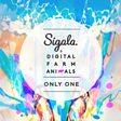 Sigala & Digital Farm Animals                                                                                   - Only One Mp3