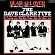 The Dave Clark Five                                                                                   - Glad All Over Mp3