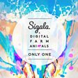 Sigala & Digital Farm Animals                                                                                   - Only One Mp3