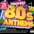 80s Anthems: The Ultimate Collection