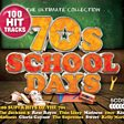 70s School Days: The Ultimate Collection