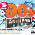 90s Anthems: The Ultimate Collection