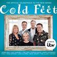 Cold Feet: Original Soundtrack