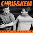 Chris & Kem - Little Bit Leave It