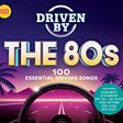 Driven By The 80s