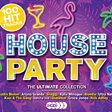 House Party: The Ultimate Collection