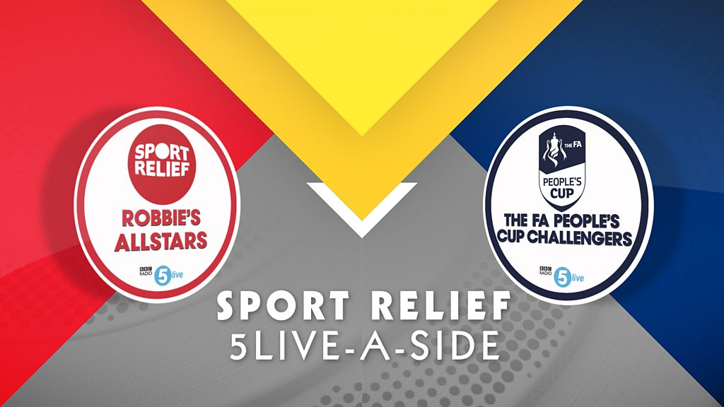 Sport Relief 5 live-a-side: Robbie's Allstars v The FA People's Cup Challengers